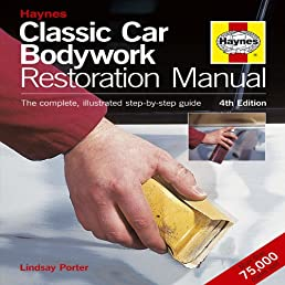classic car bodywork restoration manual 4th edition the complete rh amazon com Haynes Manual Monte Carlo Back haynes car bodywork repair manual