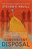 Convenient Disposal (Posadas County #3) (Posadas County Mysteries Book 13)