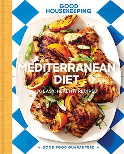 Book cover from Good Housekeeping Mediterranean Diet: 70 Easy, Healthy Recipes (Good Food Guaranteed) by Good Housekeeping