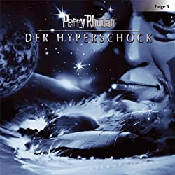 Der Hyperschock (Perry Rhodan Sternenozean 3)