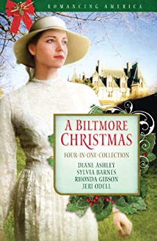 A Biltmore Christmas (Romancing America) by [Ashley, Diane T., Barnes, Sylvia, Gibson, Rhonda, Odell, Jeri]