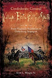 "Confederate General William ""Extra Billy"" Smith: From Virginia's Statehouse to Gettysburg Scapegoat"