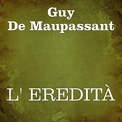 L' eredità (Italian Edition)