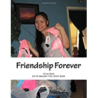 Friendship Forever: Go To Amazon Type Lovey Banh