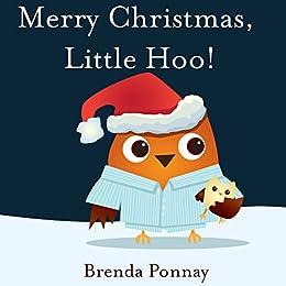 Merry Christmas, Little Hoo!: Volume 3 by [Ponnay, Brenda]