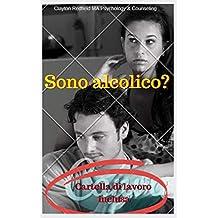 Sono alcolico? (Italian Edition)