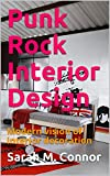 Punk Rock Interior Design: Modern vision of interior decoration