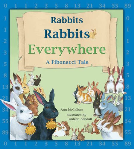 Rabbits Rabbits Everywhere: A Fibonacci Tale