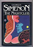 The Nightclub, Georges Simenon, 0151655898