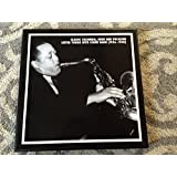 Classic Columbia, Okeh, and Vocalion Lester Young with Count Basie (1936-1940)