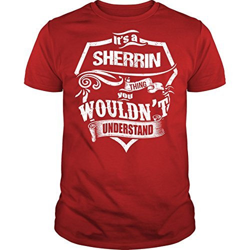 its-a-sherrin-thing-you-wouldnt-understand-unisex-t-shirtsmallred