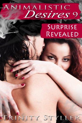 Paranormal Adventure Erotica: Animalistic Desires 9: Surprise Revealed