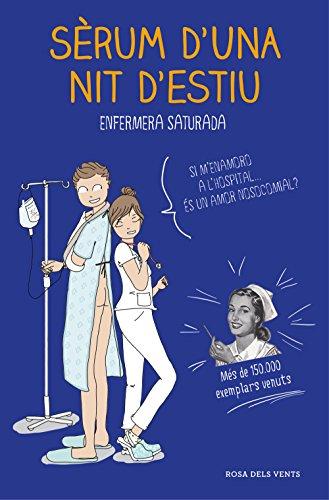 Sèrum duna nit destiu (Catalan Edition) by [Enfermera saturada