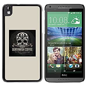 Be-Star Único Patrón Plástico Duro Fundas Cover Cubre Hard Case Cover Para HTC DESIRE 816 ( Skull Coffee Death Wish Poster Black )