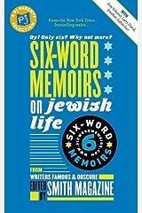 Six-Words Memoirs on Jewish Life Paperback