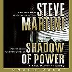 Shadow of Power: A Paul Madriani Novel | Steve Martini