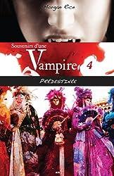 Souvenirs d'une vampire - T4 : Prédestinée