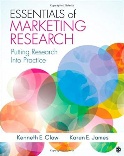 Essentials of marketing research putting research into practice essentials of marketing research putting research into practice kenneth e clow karen e james 9781412991308 amazon books fandeluxe Image collections