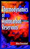img - for Thermodynamics of Hydrocarbon Reservoirs book / textbook / text book