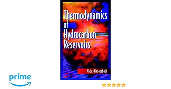 Thermodynamics of Hydrocarbon Reservoirs
