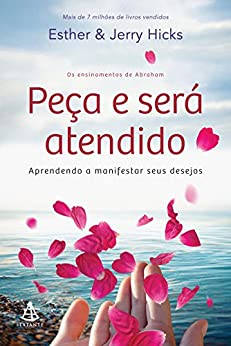 Peça e será atendido por [Hicks, Esther, Jerry Hicks]