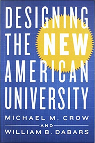 American University Ranking >> Designing The New American University Michael M Crow William B
