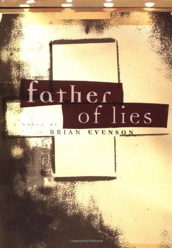 Father of Lies: A Novel