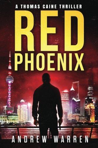 Red Phoenix (Thomas Caine Thrillers) (Volume 2)