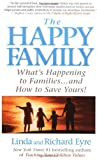 The Happy Family, Linda Eyre and Richard Eyre, 0312269110