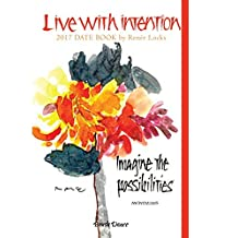 Live with Intention 2017 Date Book by Brush Dance and Ren??e Locks (2016-06-01)