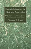 Gnomic Literature in Bible and Apocrypha: With Special Reference to the Gnomic Fragments and Their Bearing on the Proverb Collections