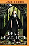Dead Beautiful (Dead Beautiful Novels)
