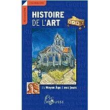 HISTOIRE DE L'ART : DU MOYEN ÂGE À NOS JOURS N.E.