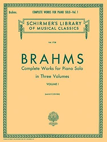 Complete Works for Piano Solo - Volume 1 Schirmer Library of Classics Volume 1728 Piano Solo (Schirmers Library of Musical Classics) (Tapa Blanda)