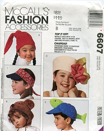 McCall's Fashion Accessories Sewing Pattern 6607 ~ Novelty Hats for Infants, Boys and Girls ~ (Mccalls Fashion Accessories)
