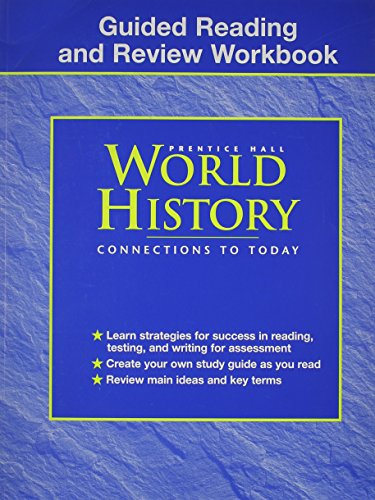 Guided Reading and Review Workbook Prentice Hall World History Connections To Today