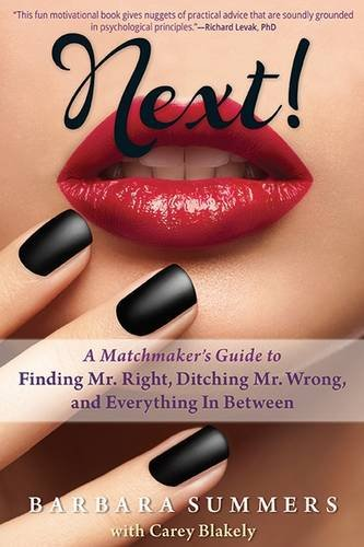 Download Next!: A Matchmaker's Guide to Finding Mr. Right, Ditching Mr. Wrong, and Everything In Between ebook