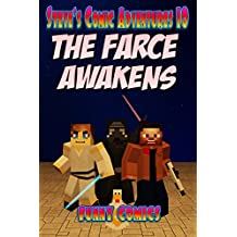 The Farce Awakens (Steve's Comic Adventures Book 10)