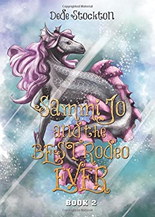 Sammi Jo and the Best Rodeo Ever