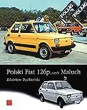 Polski Fiat 126p, czyli Maluch