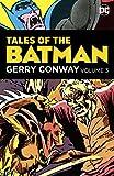 Tales of the Batman: Gerry Conway Vol. 3 (Detective Comics (1937-2011))