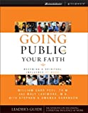 Going Public with Your Faith, William Carr Peel and Larimore Walt, 0310246342
