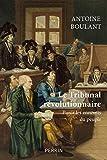 Le tribunal révolutionnaire (French Edition)