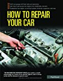 How to Repair Your Car, Paul Brand, 0760322732