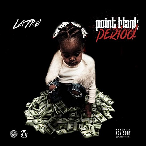 Point Blank Period [Explicit]