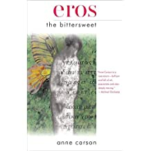 Eros the Bittersweet (Canadian Literature)