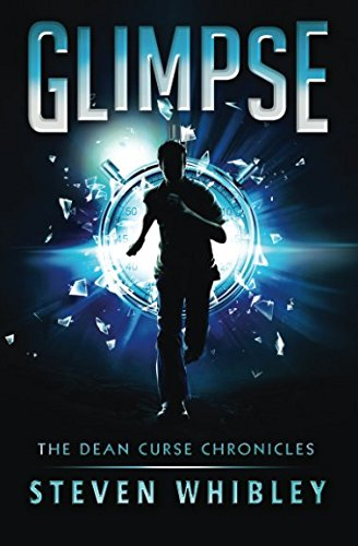 Glimpse (The Dean Curse Chronicles) (Volume 1)