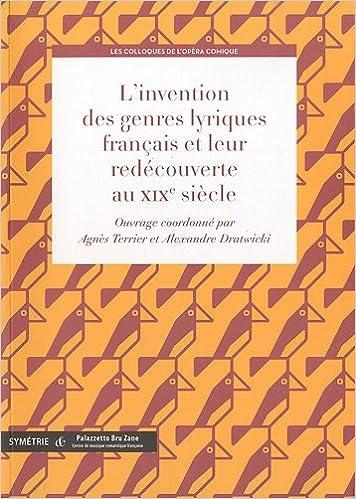 Livre L'invention des genres lyriques français et leur redécouverte au XIXe siècle pdf, epub