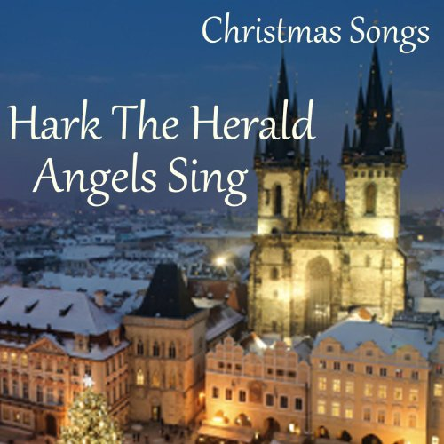 Christmas Songs - Hark the Herald Angels Sing
