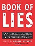 img - for Book of Lies: The Disinformation Guide to Magick and the Occult book / textbook / text book